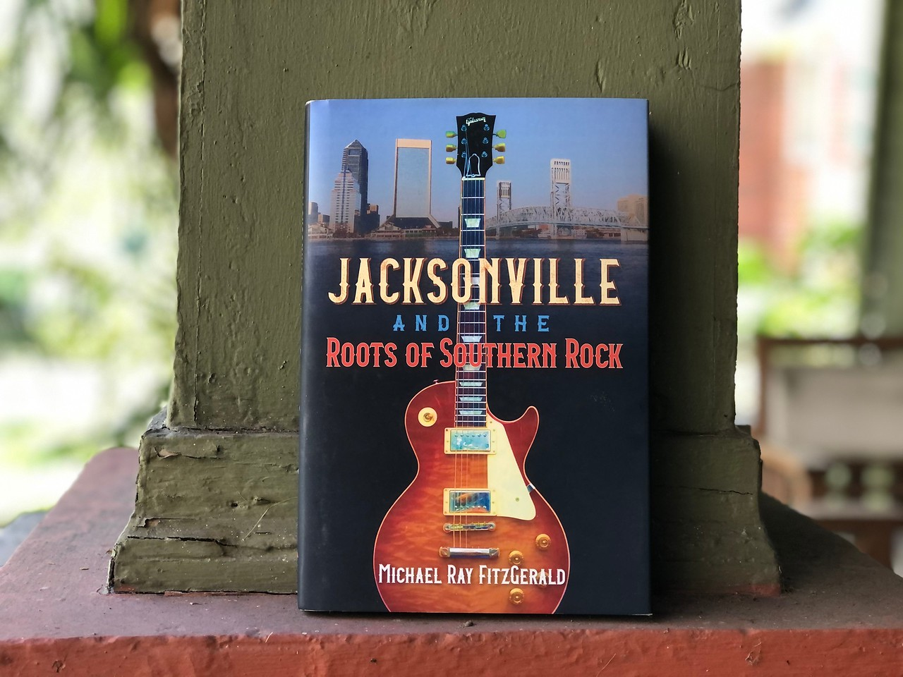 New book: Jacksonville and the Roots of Southern Rock